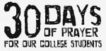30 Days of prayer - college student logo