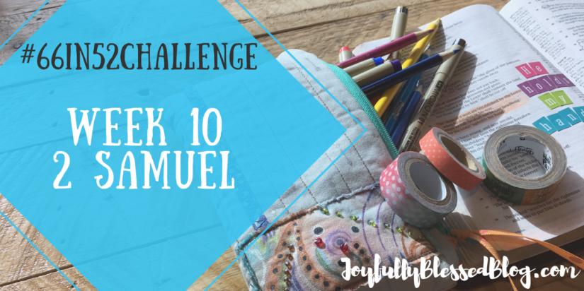 Week 10 - 2 Samuel