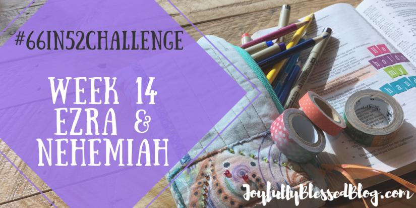 Week 14 - Ezra, Nehemiah