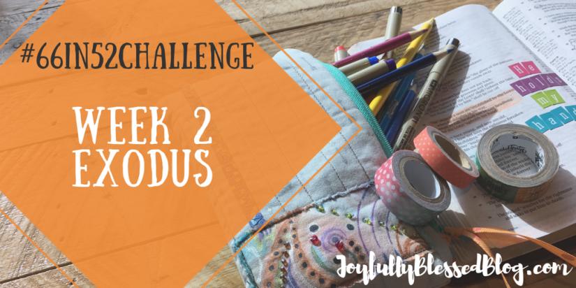 Week 2 - Exodus