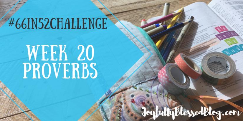 Week 20 - Proverbs