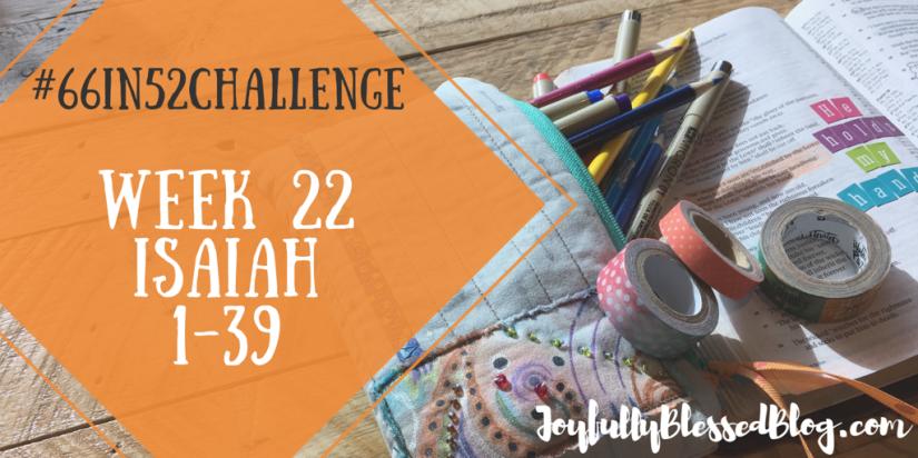 Week 22 - Isaiah 1-39