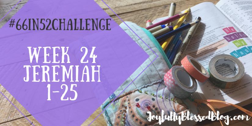 Week 24 - Jeremiah 1-25