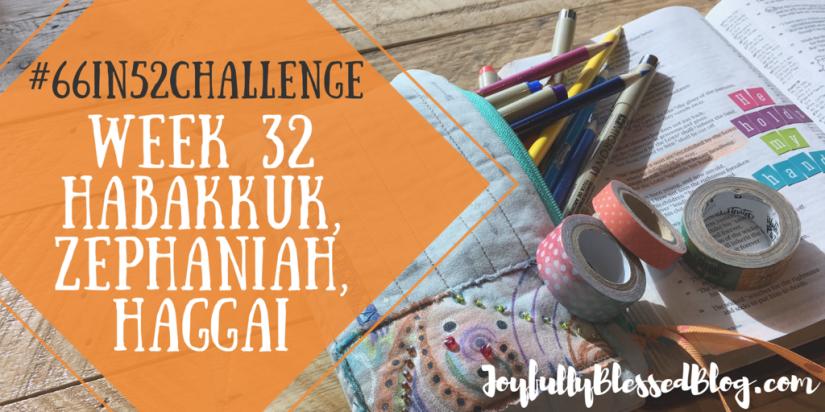 Week 32 - Habakkuk, Zephaniah, Haggai