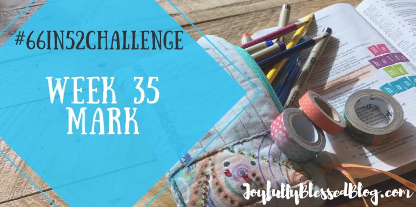 Week 35 - Mark