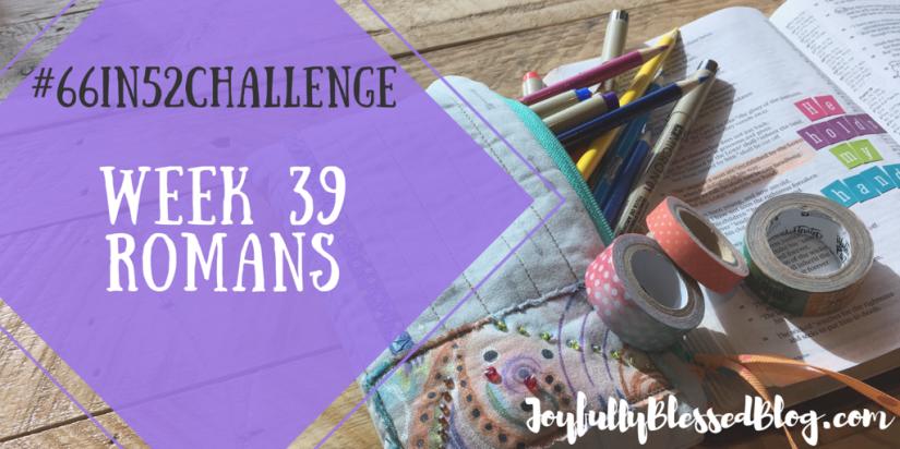 Week 39 - Romans