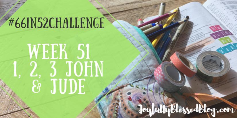 Week 51 - 1, 2, 3 John, Jude