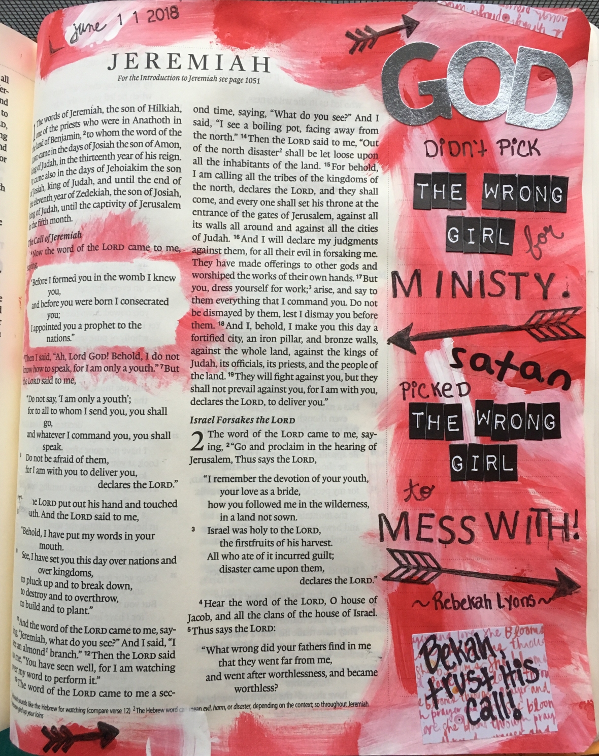 """God didn't pick the wrong girl for ministry. Satan picked the wrong girl to mess with!"" ~ Rebekah Lyons Jeremiah 1"